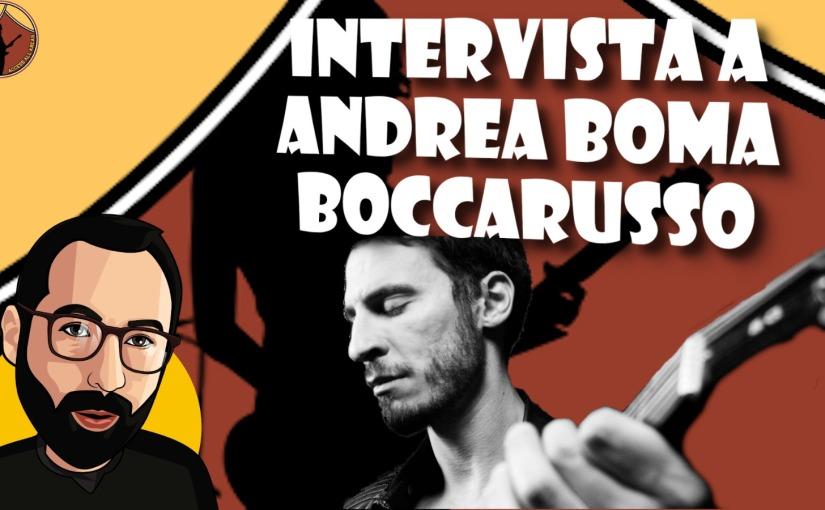 Video-Intervista ad Andrea boma BOCCARUSSO: dagli oltre 300 mila iscritti su YouTube al Live durante il release party deiRammstein